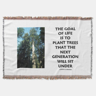 Goal Of Life Is To Plant Trees Next Generation Sit Throw Blanket