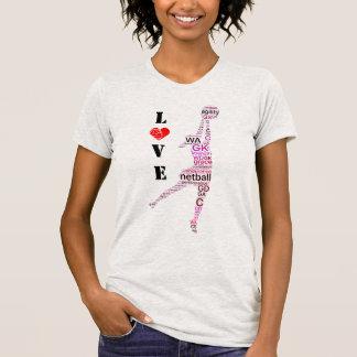 Goal shooter Word Art I Love Netball T-Shirt