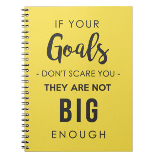 Goals Big Enough Notebook