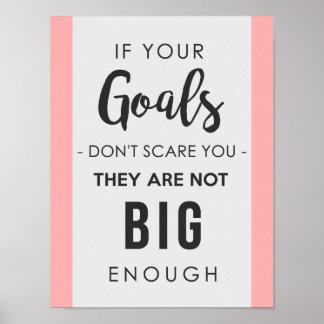 Goals Big Enough Poster