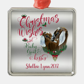 GOAT | Christmas Wishes Baby Goat Kisses Nubians Metal Ornament