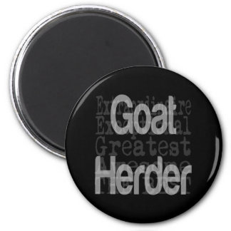 Goat Herder Extraordinaire 2 Inch Round Magnet
