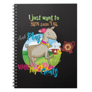 GOAT | Just Want to Have Some Tea Play With Goats Notebook