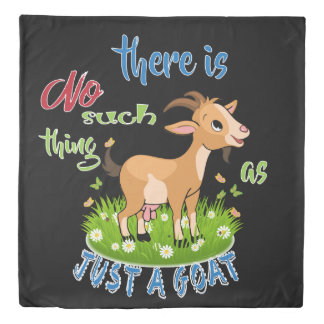 GOAT Lover | Just a Goat GetYerGoat™ Duvet Cover