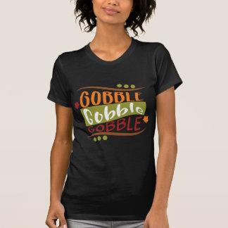 Gobble Gobble Gobble Thanksgiving Design T-Shirt