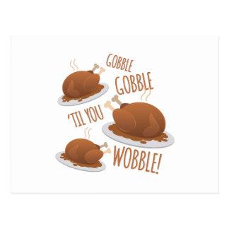 Gobble Til Wobble Postcard