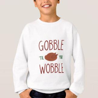 gobble-til-you-wobble-01 sweatshirt