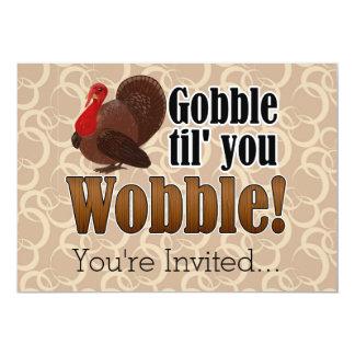 Gobble til you Wobble Funny Thanksgiving Dinner 5x7 Paper Invitation Card
