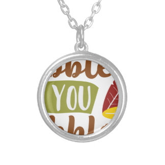 Gobble til you Wobble Silver Plated Necklace