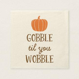 Gobble Til You Wobble Thanksgiving Day Napkins Disposable Napkin
