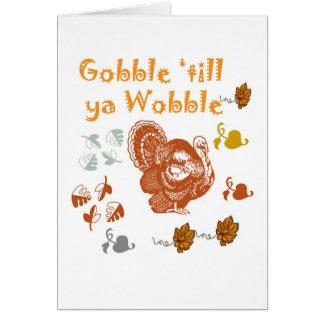 GOBBLE TILL YA WOBBLE PATTERN 2 CARD