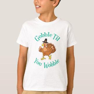 Gobble Till You Wobble Thanksgiving Turkey T-Shirt