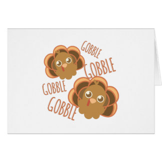 Gobble Turkey Card