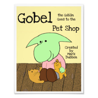 Gobel the Goblin Goes to the Pet Shop Art Print Photo