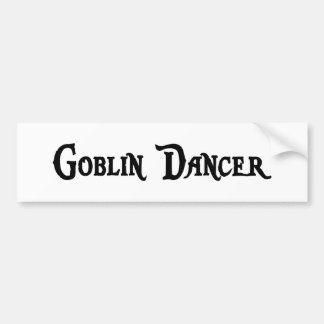 Goblin Dancer Bumper Sticker