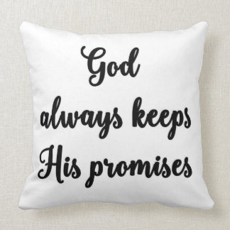 God always keeps His promises Pillow