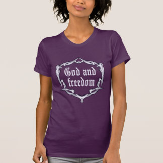 God and freedom T-Shirt