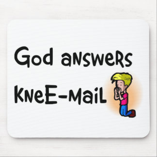 God answers kneE-mail christian gift Mouse Pad
