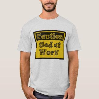 God At Work T-Shirt