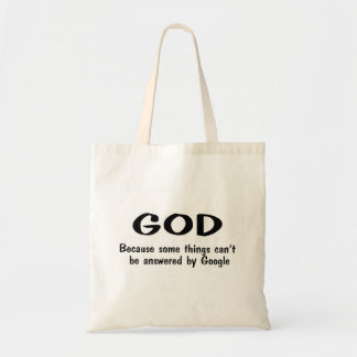 God Because Somethings Cant Be Answered By Google Canvas Bag