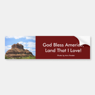 God Bless America, Land That I Love! Bumper Sticker