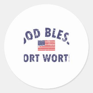 God bless FORT WORTH Round Sticker
