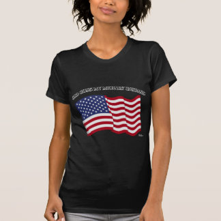 GOD BLESS MY MILITARY HUSBAND with US flag Tee Shirt