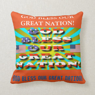 God Bless Our Great Nation! Throw Pillow