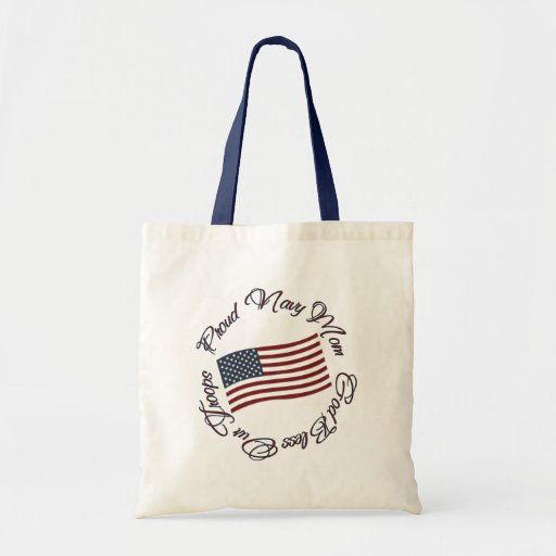 God Bless Our Troops, Proud Navy Mom Tote Bag
