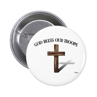 God Bless Our Troops with rugged cross Pinback Buttons