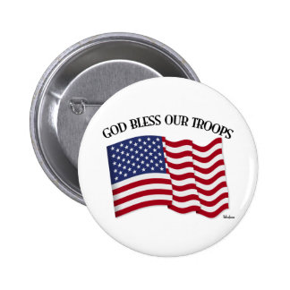 God Bless Our Troops with US flag Button