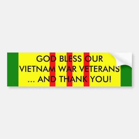 GOD BLESS OUR VIETNAM WAR VETERANS... BUMPER STICKER