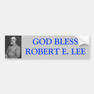 God Bless Robert E Lee Bumper Sticker
