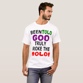 God Broke Mold T-Shirt