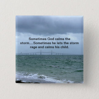 God calms the storm 2 inch square button