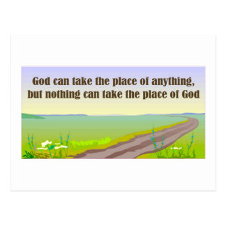 God can take the place of anything postcard