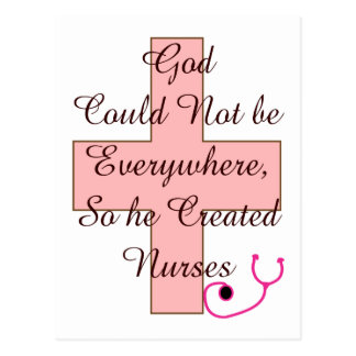 God Could Not Everywhere NURSES pink cross Postcard