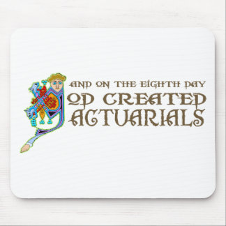 God Created Actuarials Mouse Pad