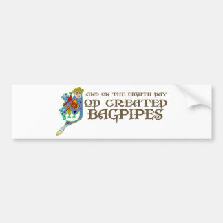 God Created Bagpipes Bumper Sticker