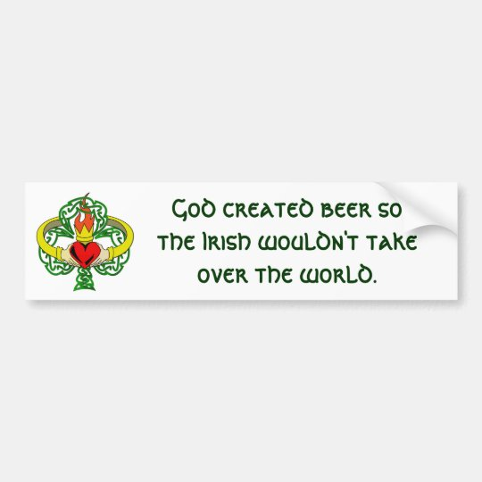 God created beer . . .  Bumper Sticker
