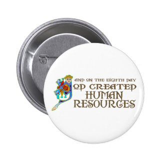 God Created Human Resources Pins