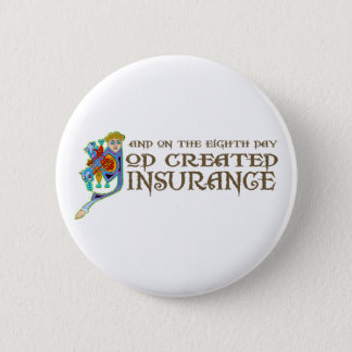 God Created Insurance 2 Inch Round Button