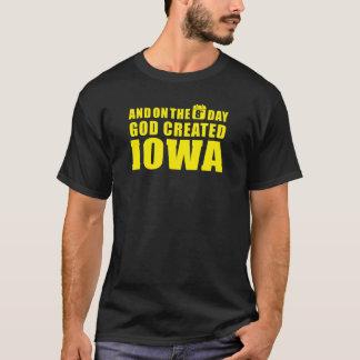 """God created IOWA"" T-Shirt"