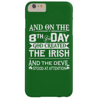God Created Irish Barely There iPhone 6 Plus Case