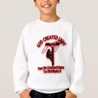 God Created Light - Funny Bible, Lineman Design Sweatshirt