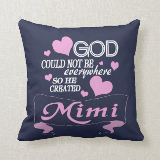 God Created MiMi Throw Pillow