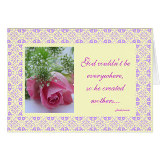 ...God created mothers... Greeting Card