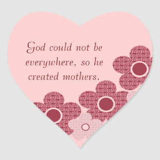 God Created Mothers Flower Heart Stickers, Pink Heart Sticker