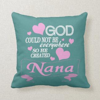 God Created NaNa Throw Pillow