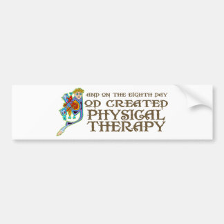 God Created Physical Therapy Bumper Sticker